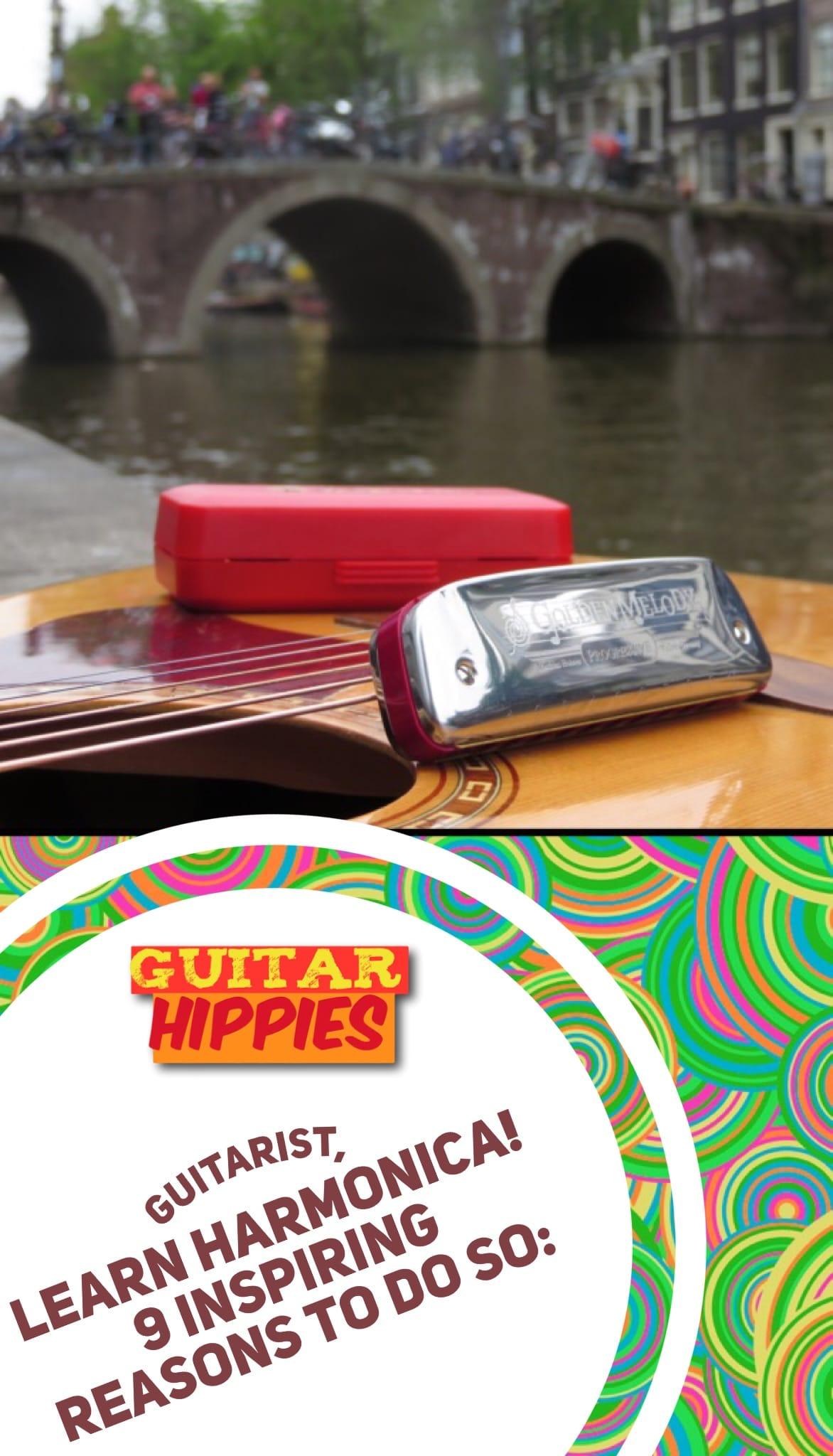 Guitarist? Learn Harmonica! 9 Inspiring Reasons To Do So