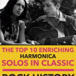 Harmonica Solos – the Top 10 Enriching Solos in Classic Rock