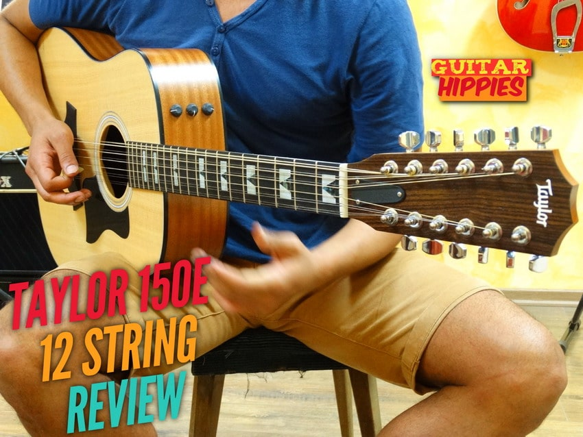 taylor 150e 12 string review video a stellar entry into the twelver world. Black Bedroom Furniture Sets. Home Design Ideas