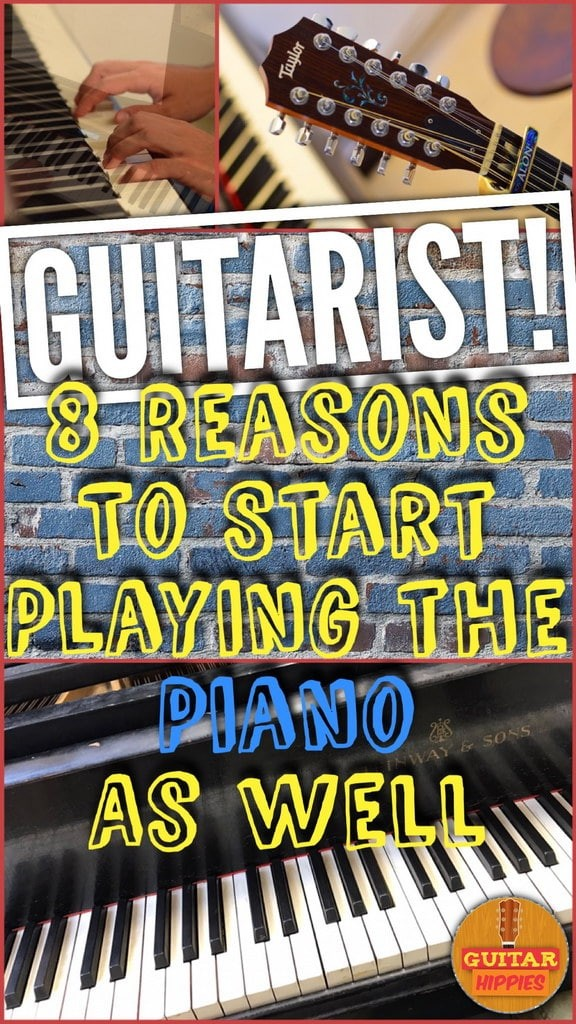Are you a guitar player? Read why it's such a great idea to start playing the piano as well: