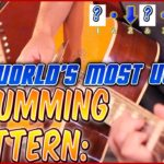 Video: The World's Most Useful STRUMMING PATTERN