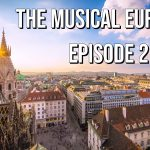 3 Life Lessons from Vienna & Budapest | The Musical Eurotrip Ep. 2